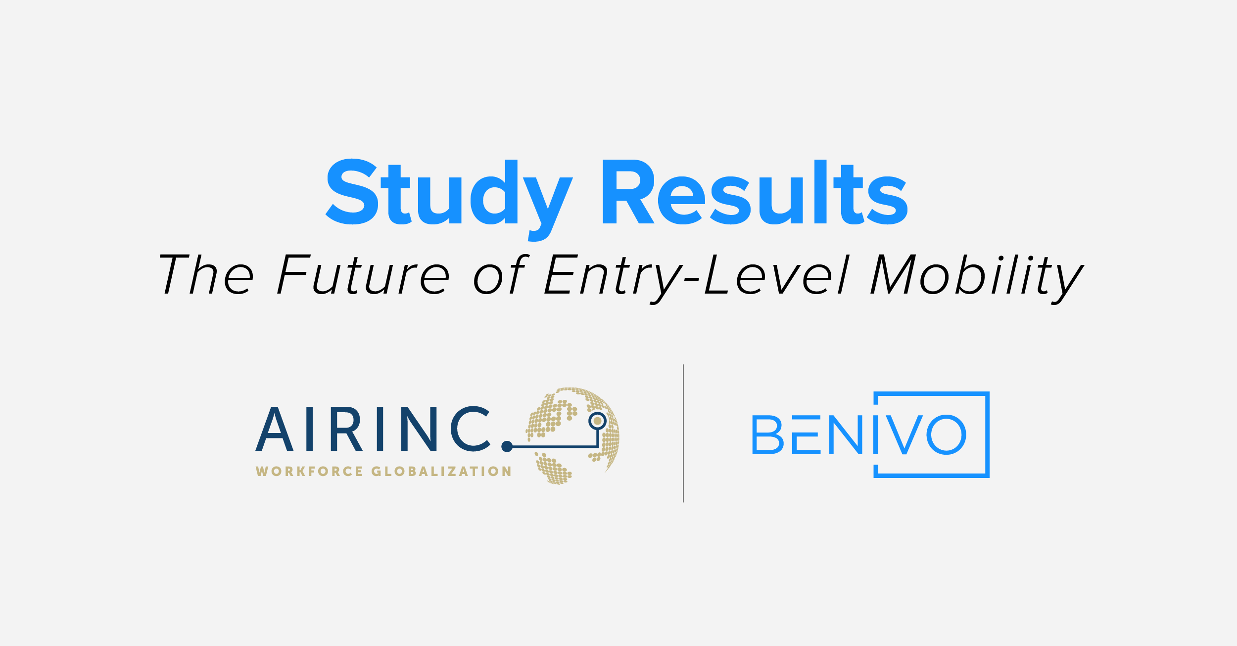 Study Results - The Future of Entry-Level Mobility by AIRINC and Benivo