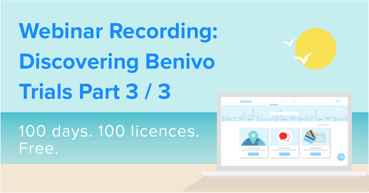 Webinar Recording: Discovering Benivo Trials Part 3 / 3